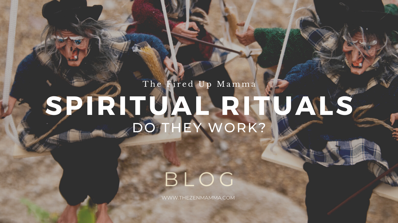 Spiritual Rituals, Do They Work?