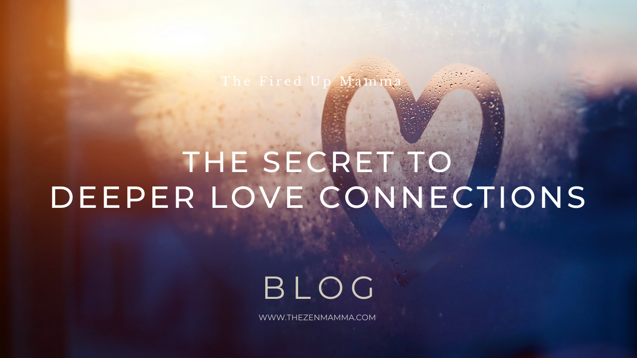 How to Deepen Love Connections