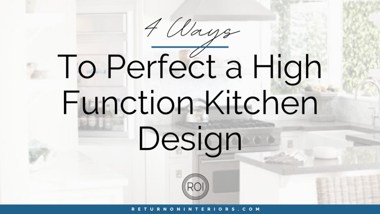 high functioning kitchen