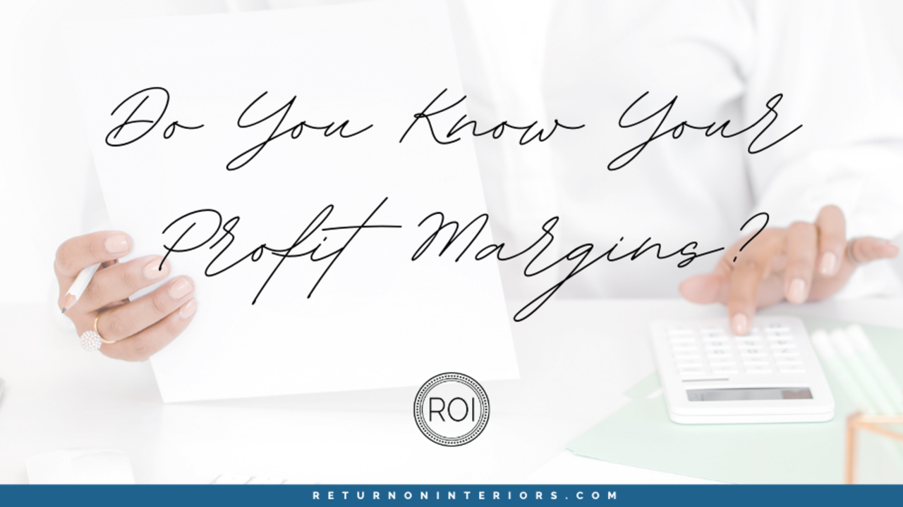 Do you know your profit margins?