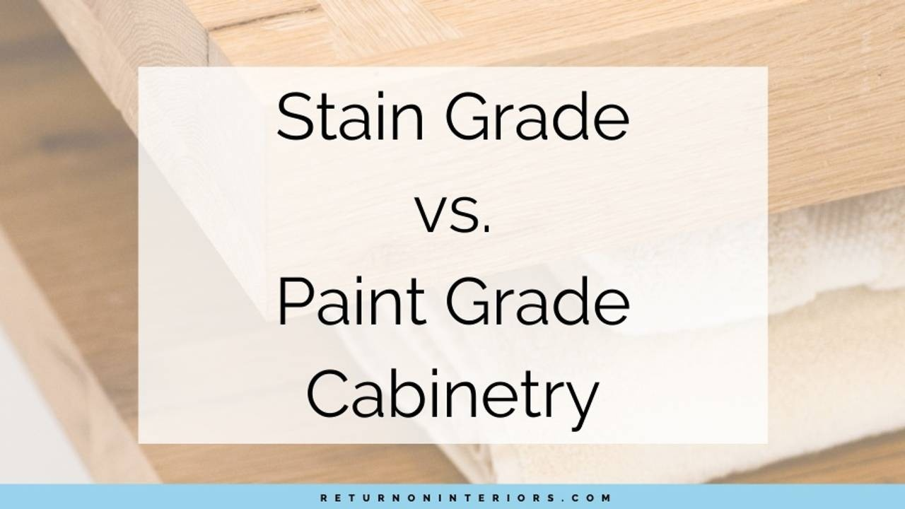 stain grade cabinets,cabinets,paint grade cabinet, paint, stain, design
