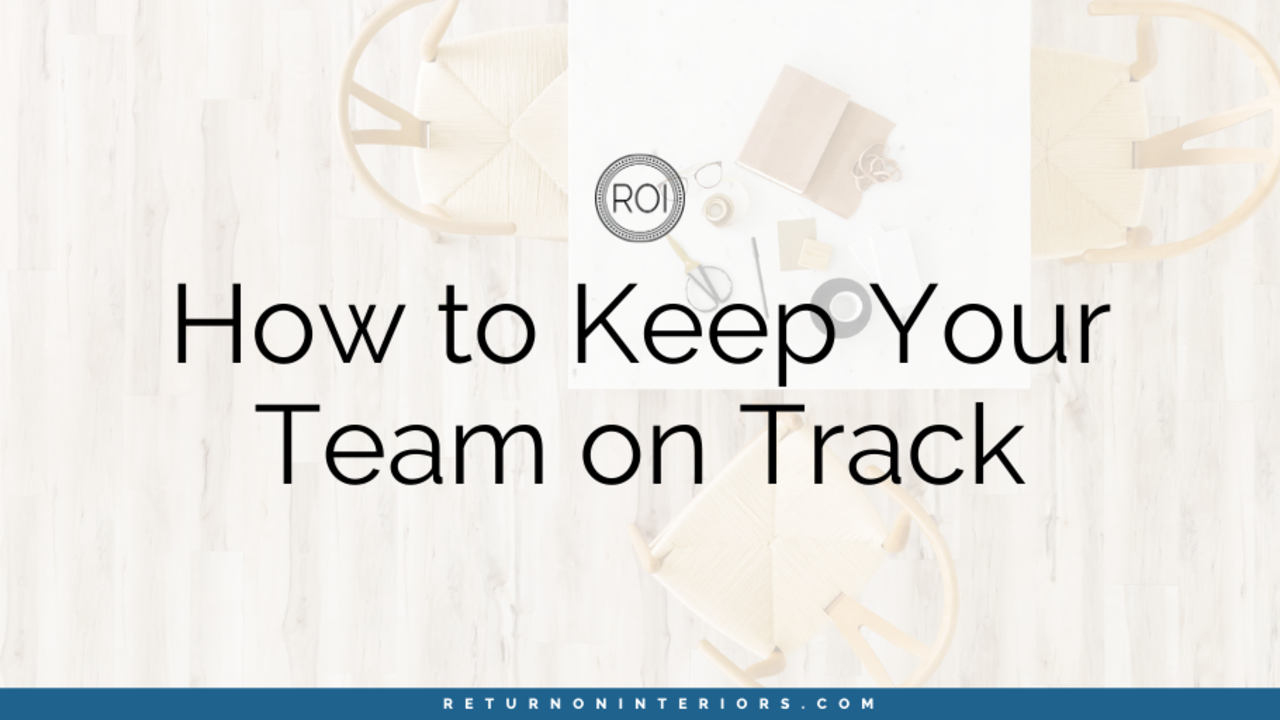 keep your team on track with processes