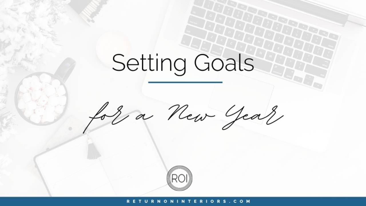 business goals, goals, entrepreneur, setting goals, new year,