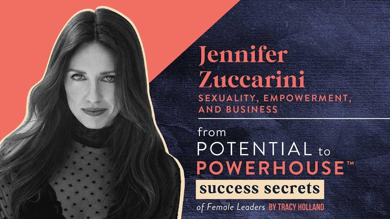 Jennifer Zuccarini on Sexuality, Empowerment and Business