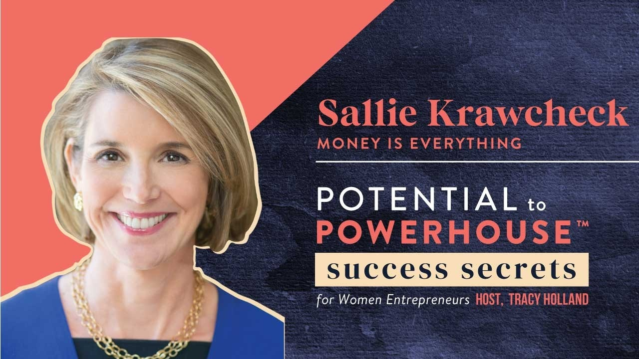 Tracy Holland Interviews Sallie Krawcheck on how Money is Everything