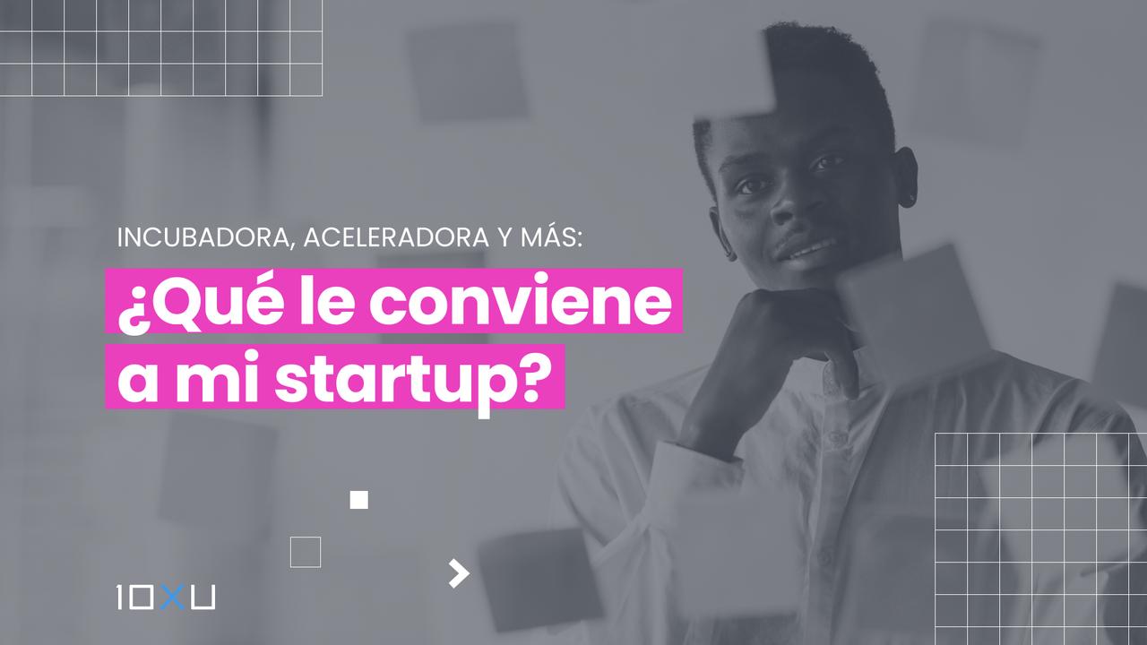 Incubadora, aceleradora para startup