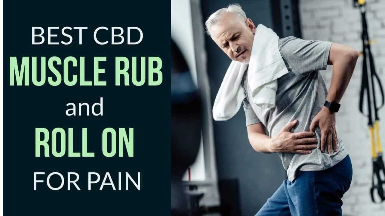 CBD muscle rub balm and roll on for pain relief