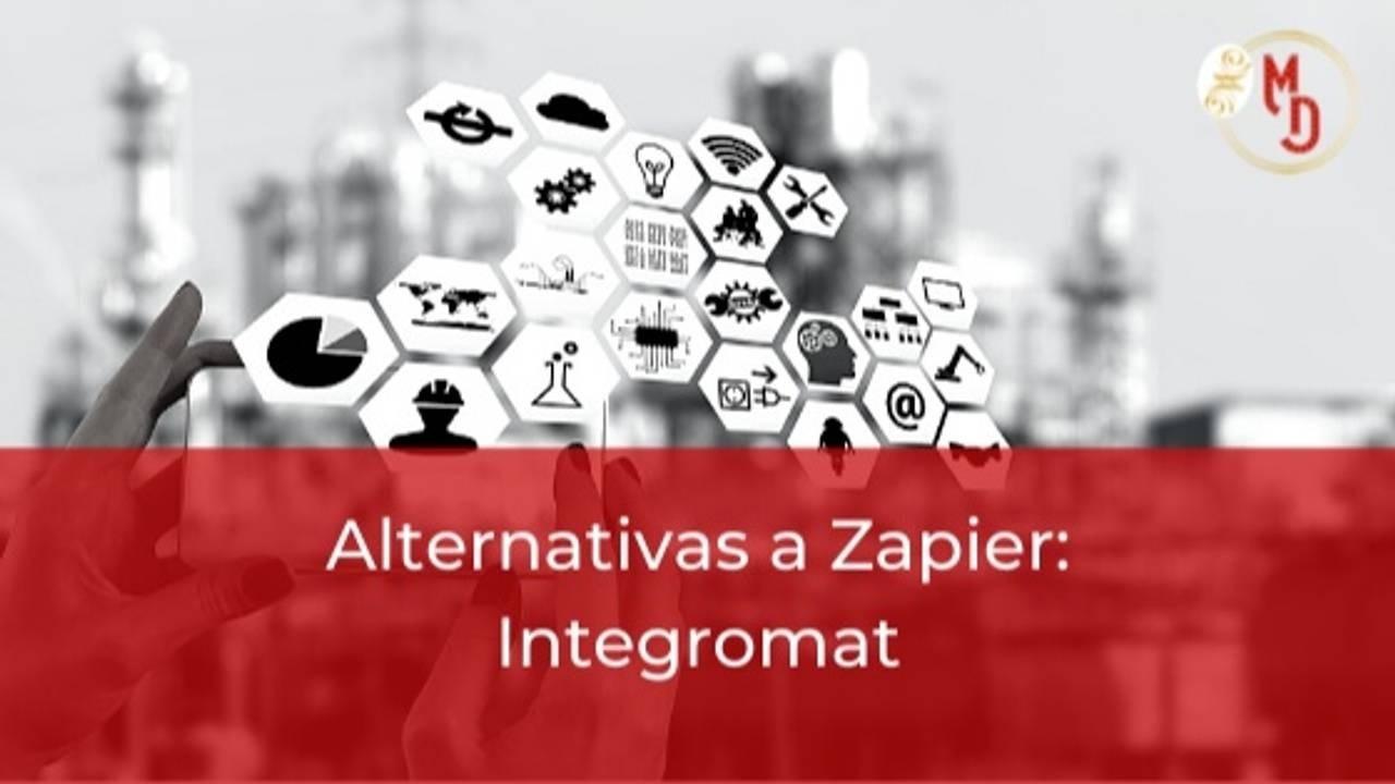 Alternativas a Zapier: Integromat