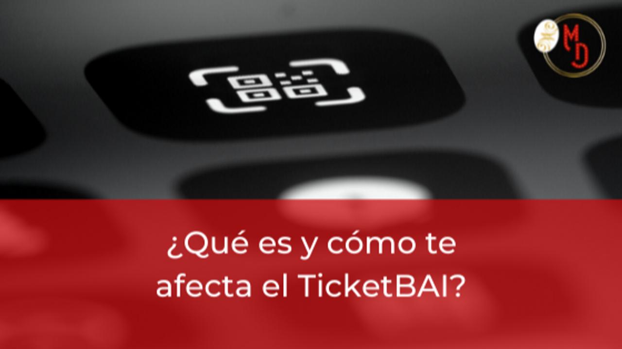 Qué es TicketBAI