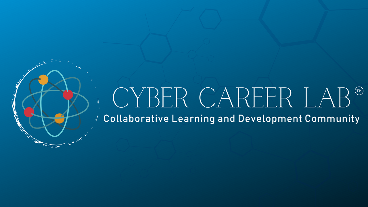 Banner for the Cyber Career Lab. The banner features a cartoon atom to the left of the Cyber Career Lab title and slogan. The background is a blue hue with molecules faded throughout. .