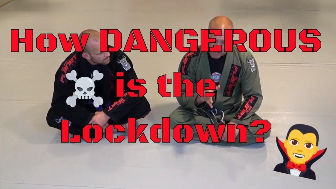 lockdown dangerous