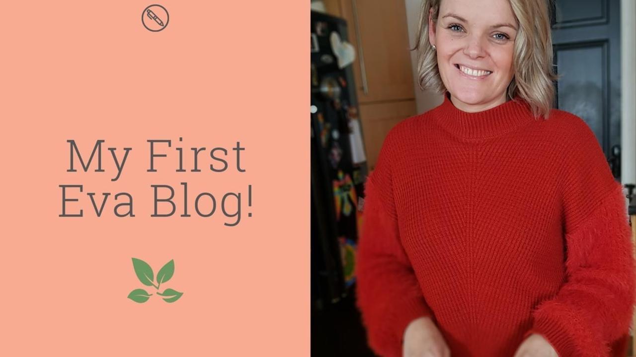My first eva blog