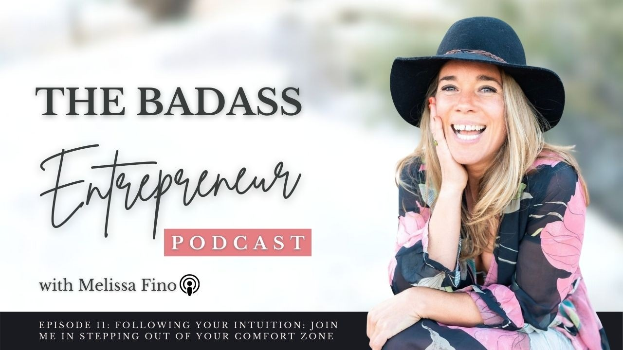 Episode 11: Following Your Intuition: Join Me in Stepping Out Of Your Comfort Zone