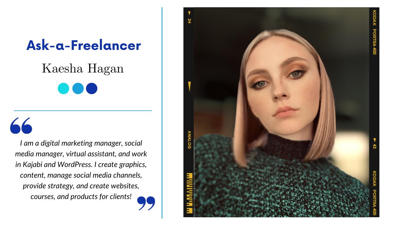 Ask-a-Freelancer: Kaesha Hagan