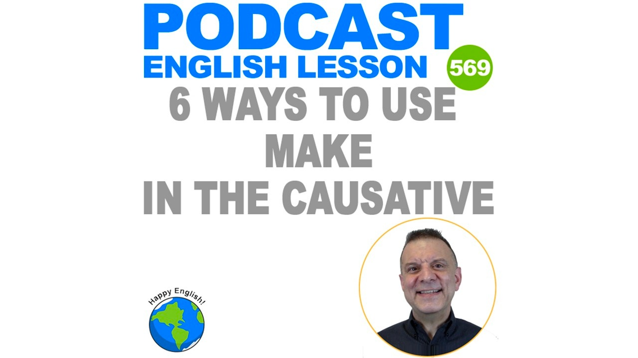 how to use make in the causative