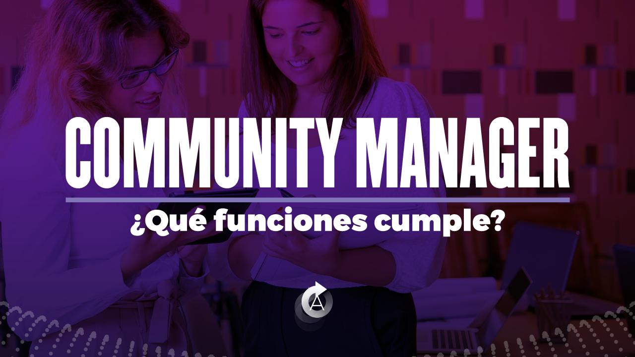 community-manager-cuales-son-sus-funciones-en-marketing-digital
