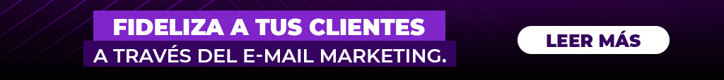 Fideliza a tus clientes a través del e-mail marketing aquí