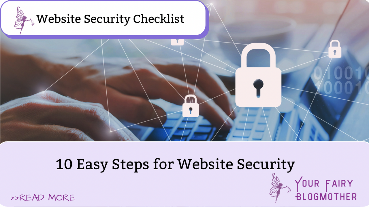 Cyber security locks, 10 Easy Steps for Website Security, your website safety is our concern, your fairy blogmother