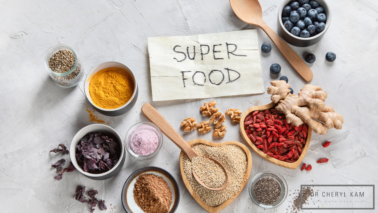 Dr Cheryl Kam - Blog - Functional medicine coach - Singapore - Chasing the superfood hype. Is it really necessary?