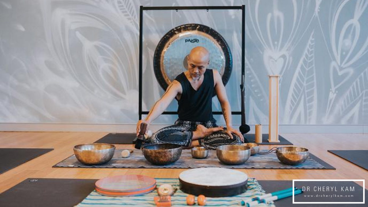 Dr Cheryl Kam - Blog - Functional medicine coach - Singapore - The Appeal of Sound Healing