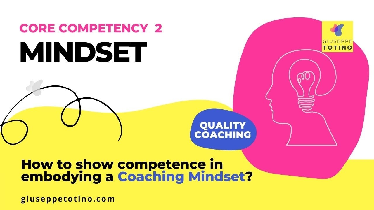 How to show competence in embodying a coaching mindset