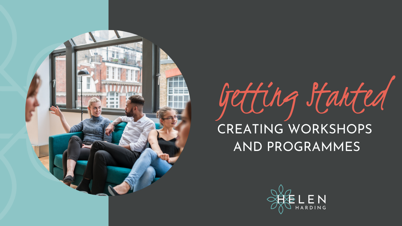 Getting Started Creating Workshops and Programmes