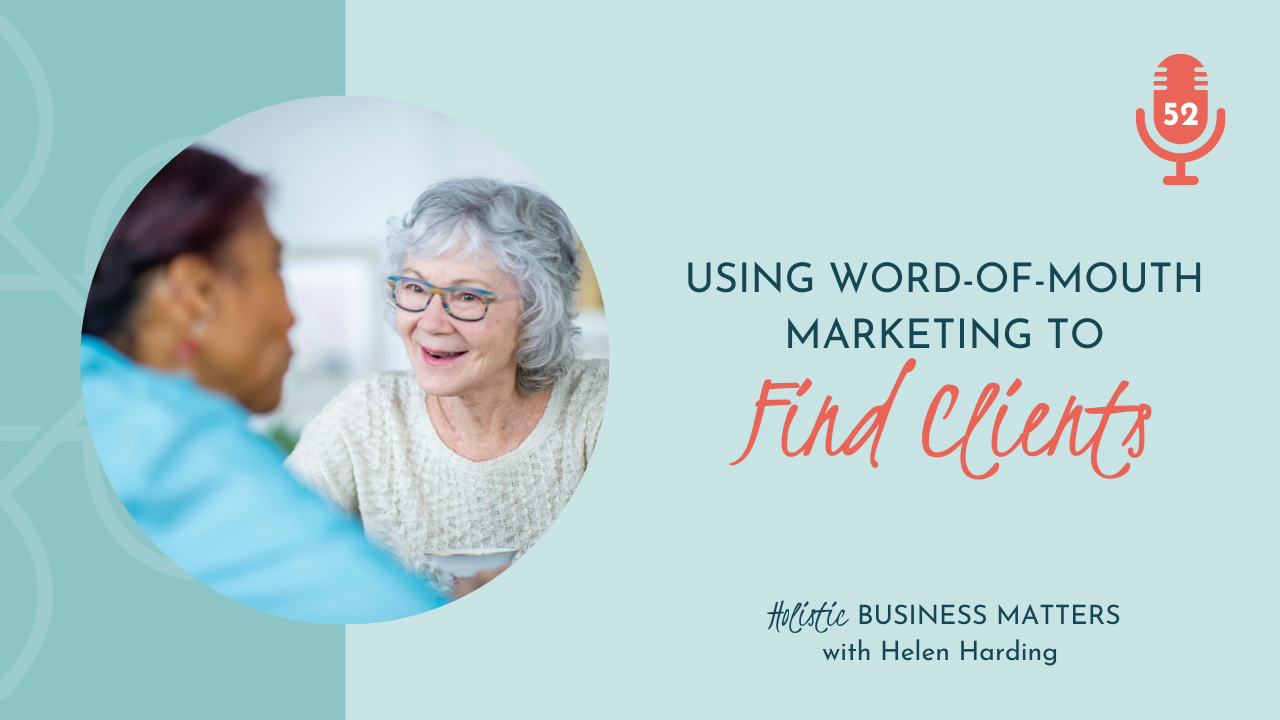 Using Word-of-Mouth Marketing to Find Clients