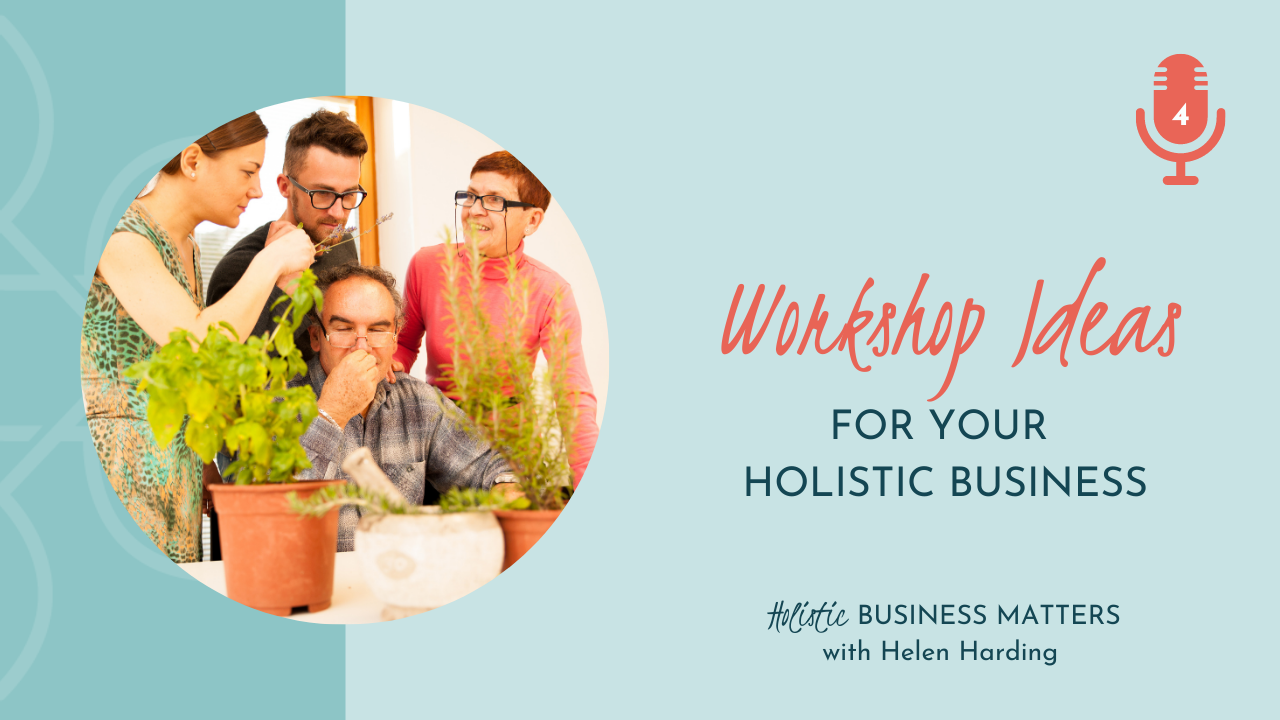 Workshop Ideas for Your Holistic Business