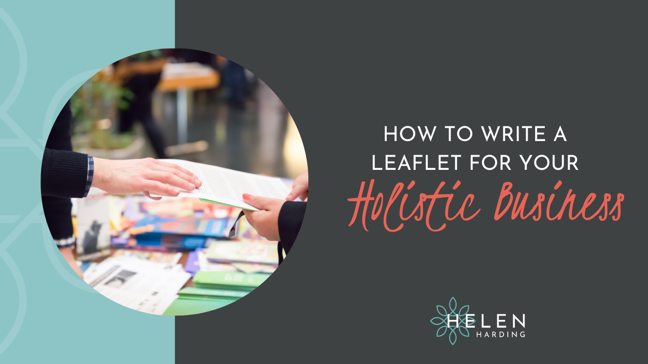 How to Write a Leaflet for Your Holistic Business