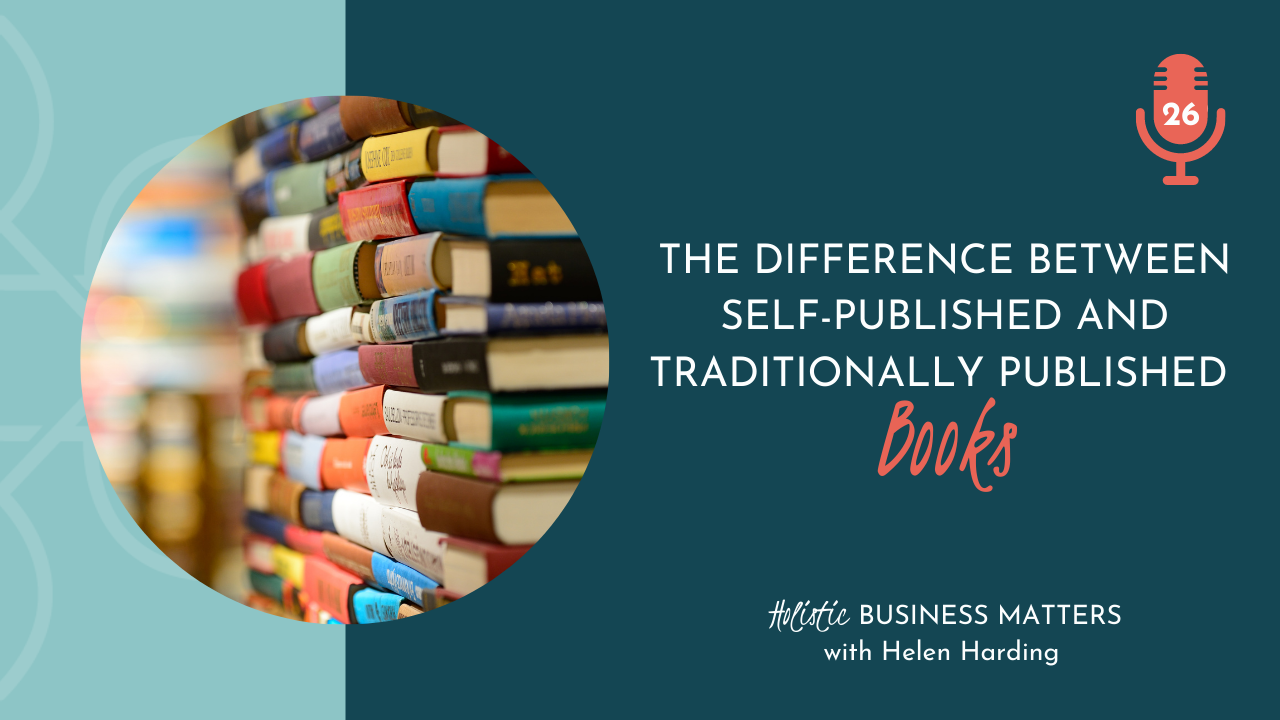 Difference Between Traditionally Published and Self-Published Books