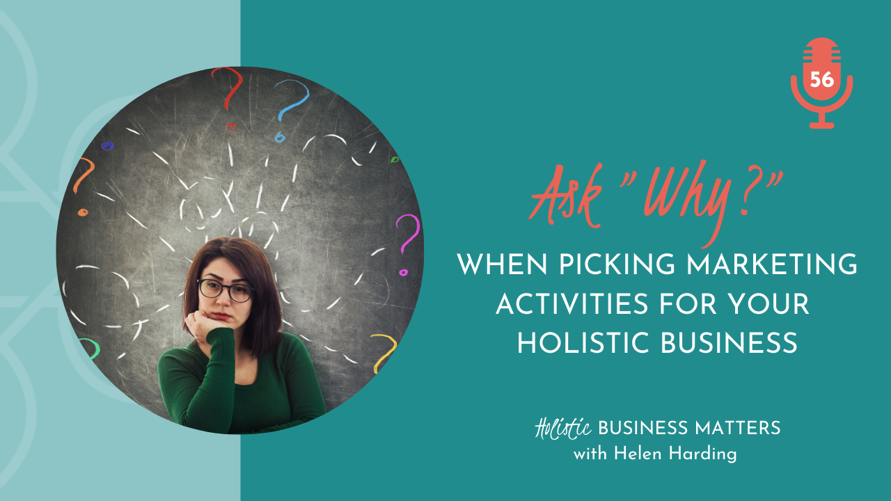 ask why when picking marketing activities