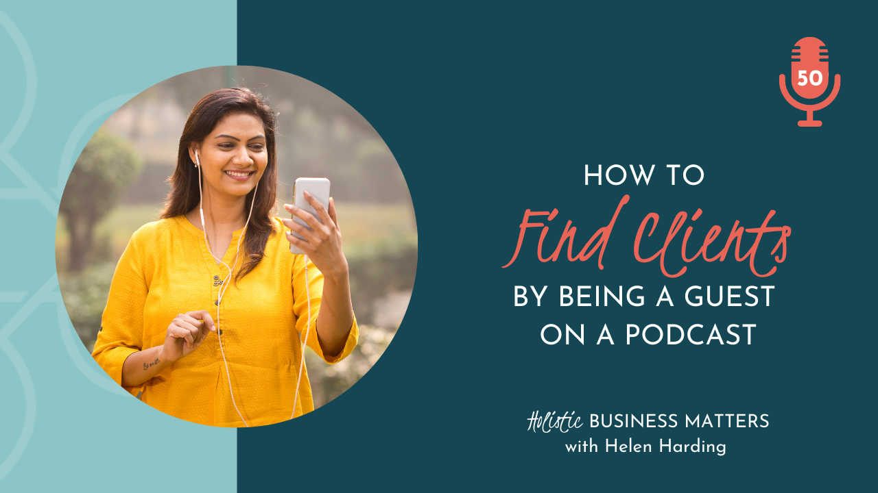 How to Find clients by Being a Guest on a Podcast