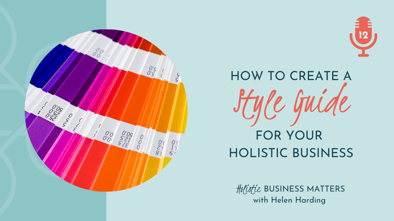 How to Create a Style Guide for Your Holistic Business