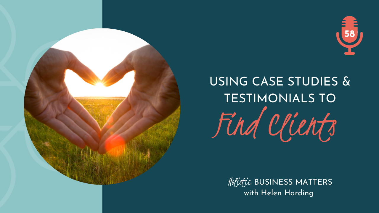 Using Case Studies and Testimonials to Find Clients