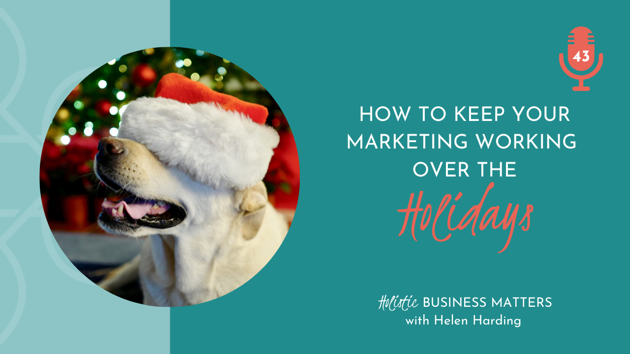 How to Keep Your Marketing Working Over the Holidays