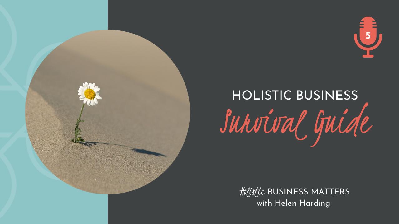 Holistic Business Survival Guide
