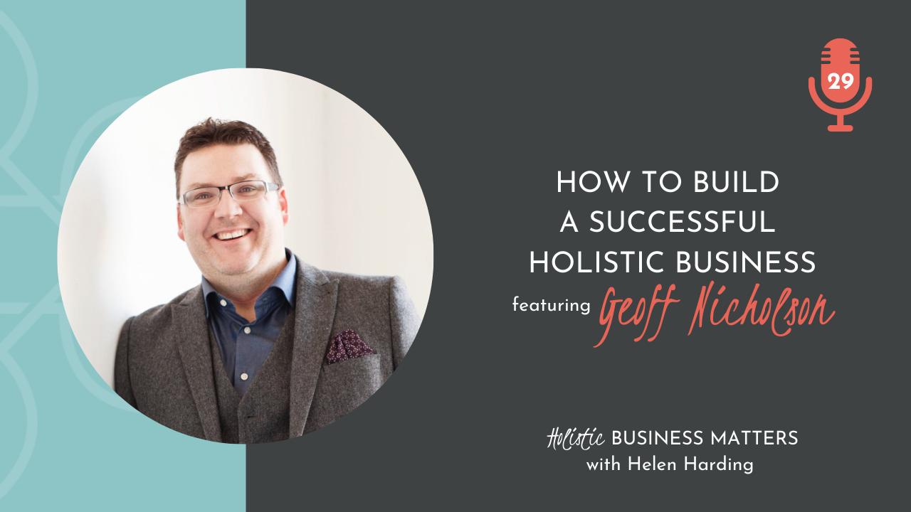 How to Build a Successful Holistic Business