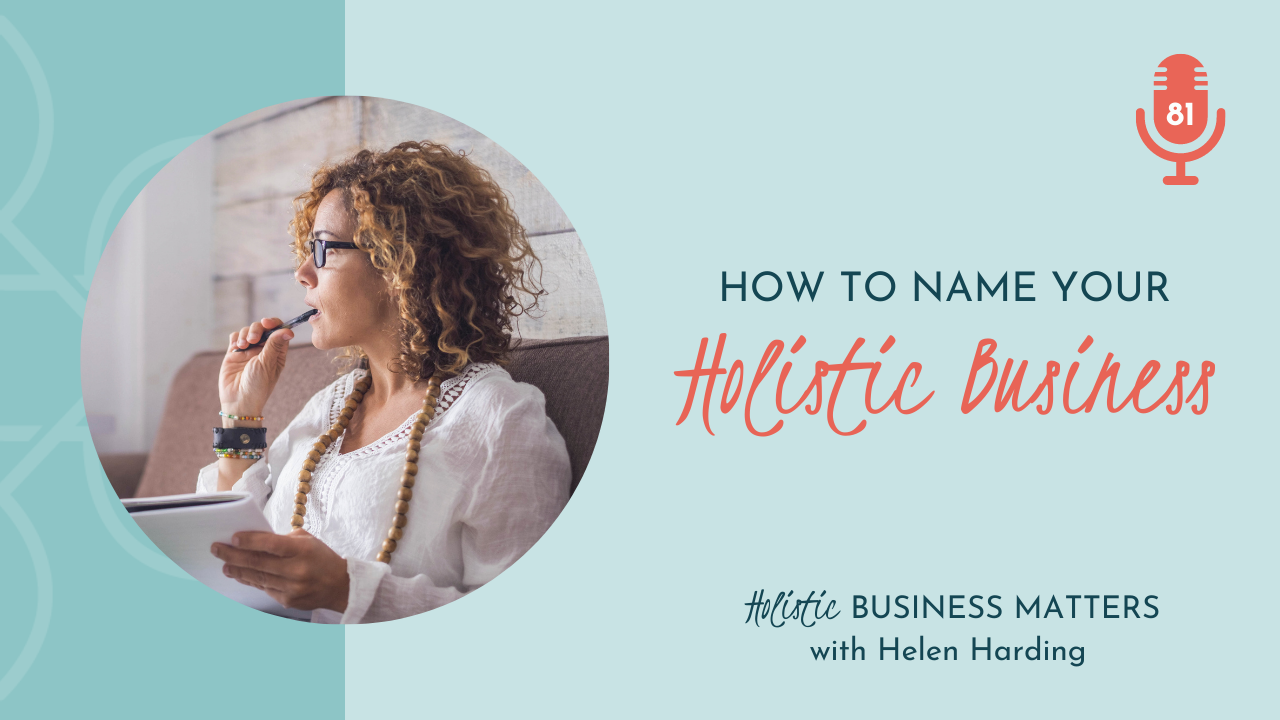 How to Name Your Holistic Business