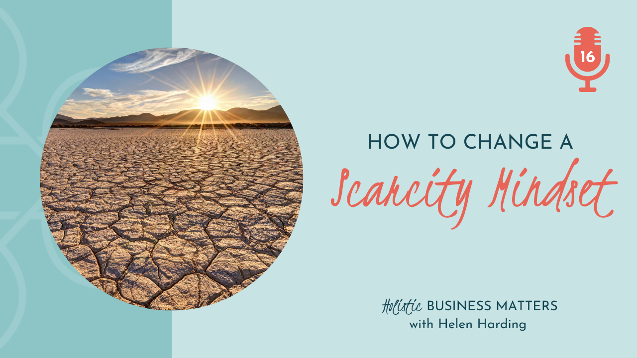 How to Change a Scarcity Mindset