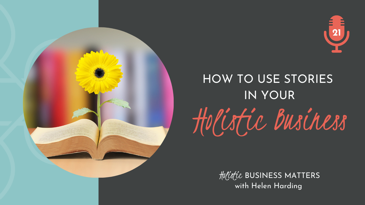 How to use Stories in Your Holistic Business