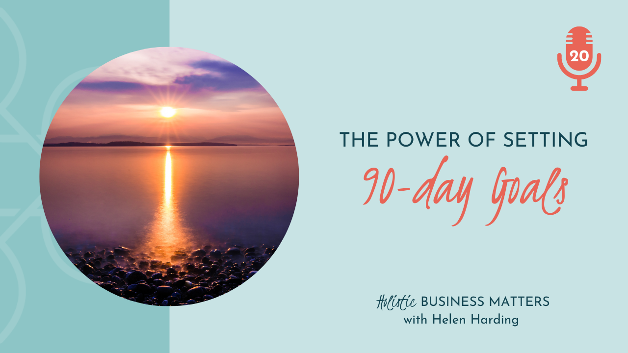 The Power of Setting 90-day Goals