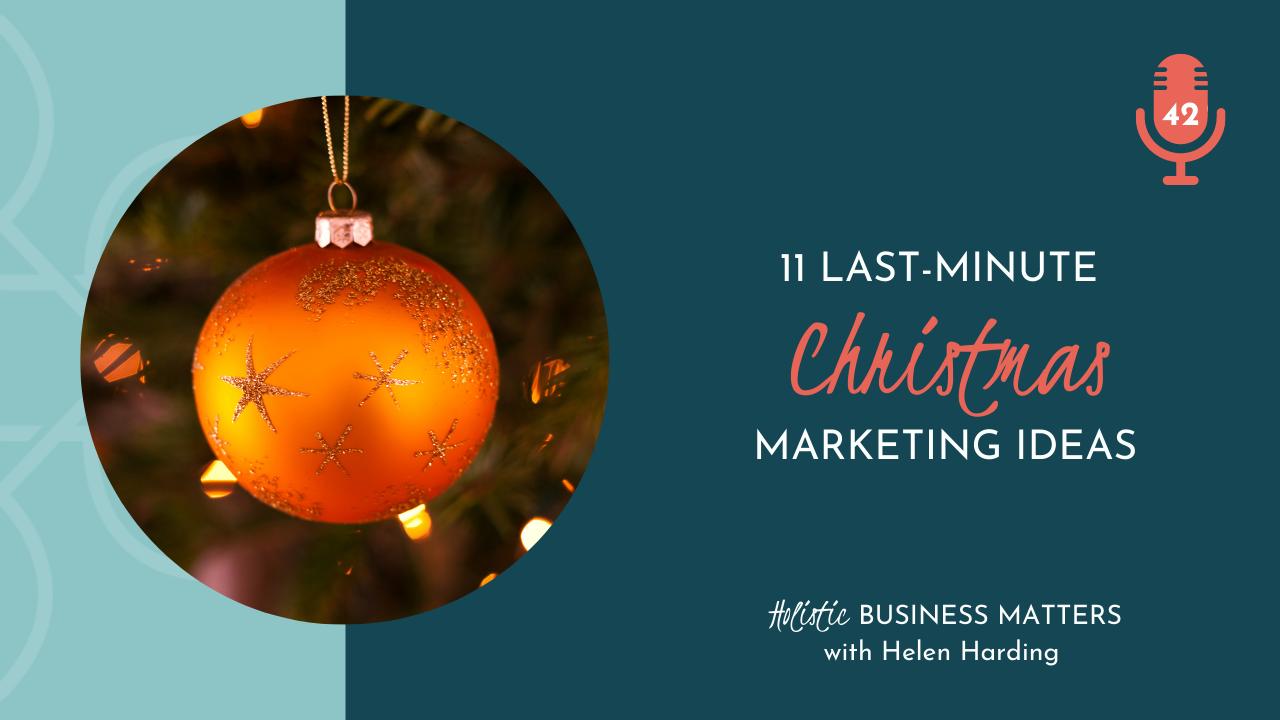 11 Last minute Christmas Marketing Ideas