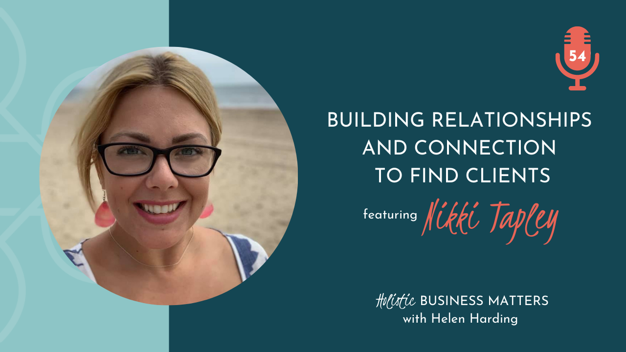 Building Relationships and Connection to Find Clients