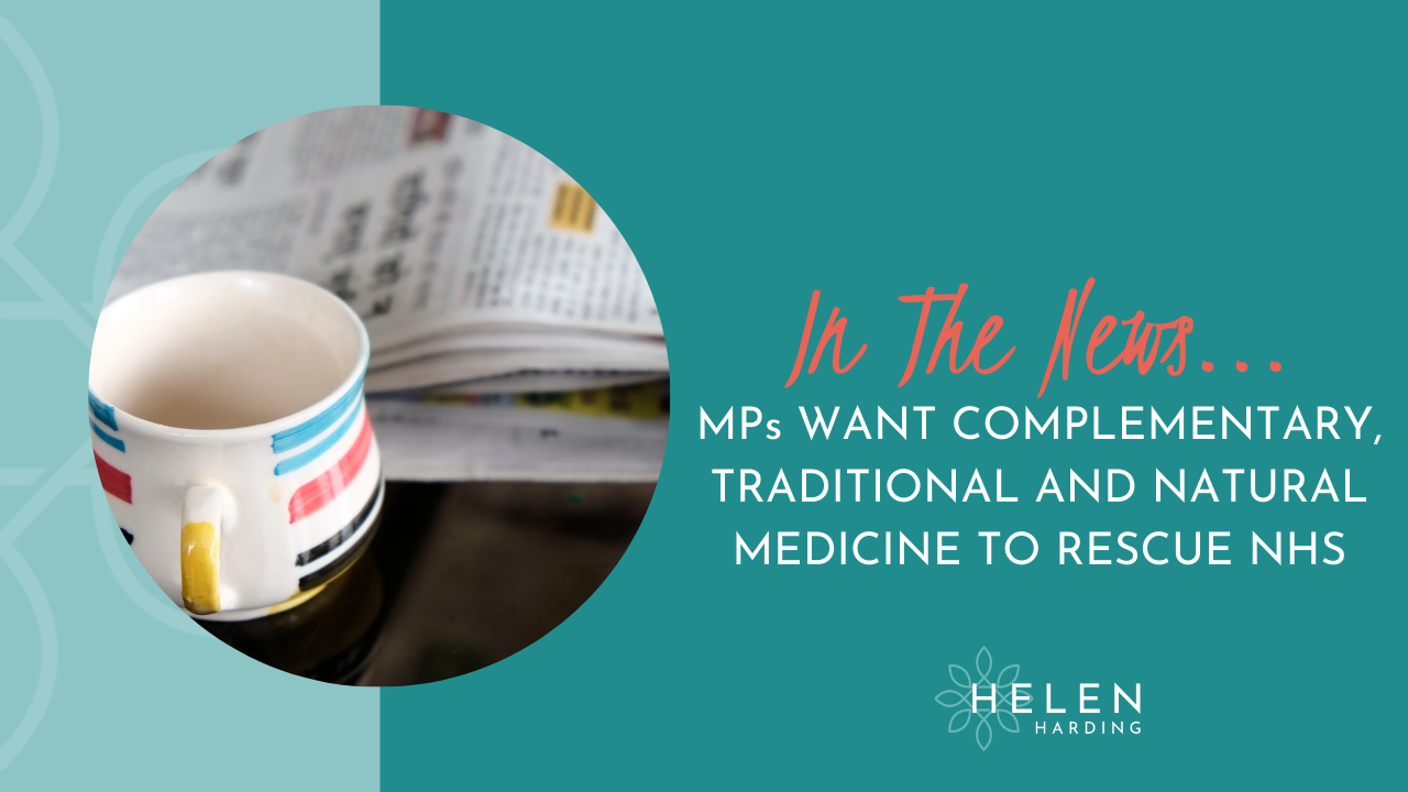 MPs want complementary traditional and natural medicine to rescue NHS
