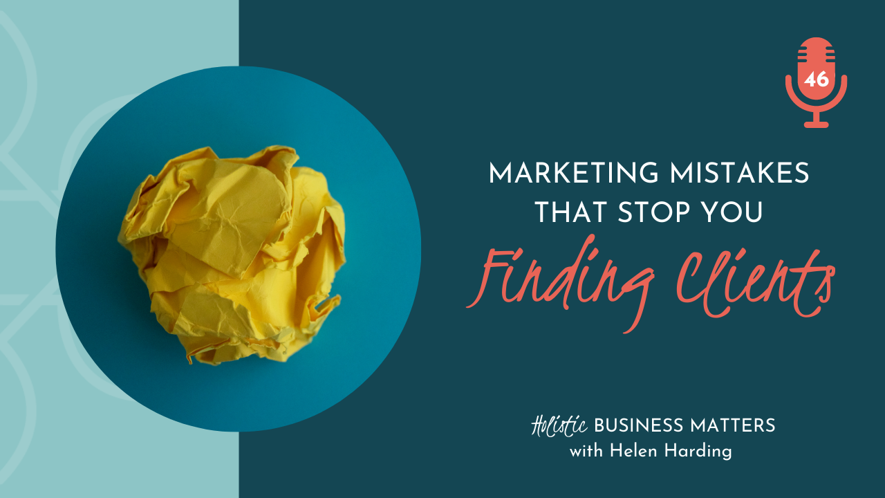 Marketing Mistakes That Stop You Finding Clients