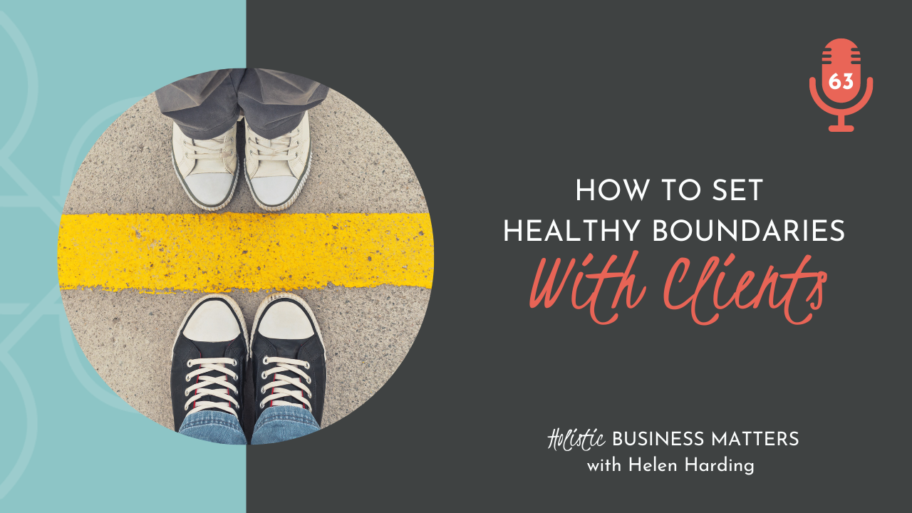 How to Set Healthy Boundaries with Clients