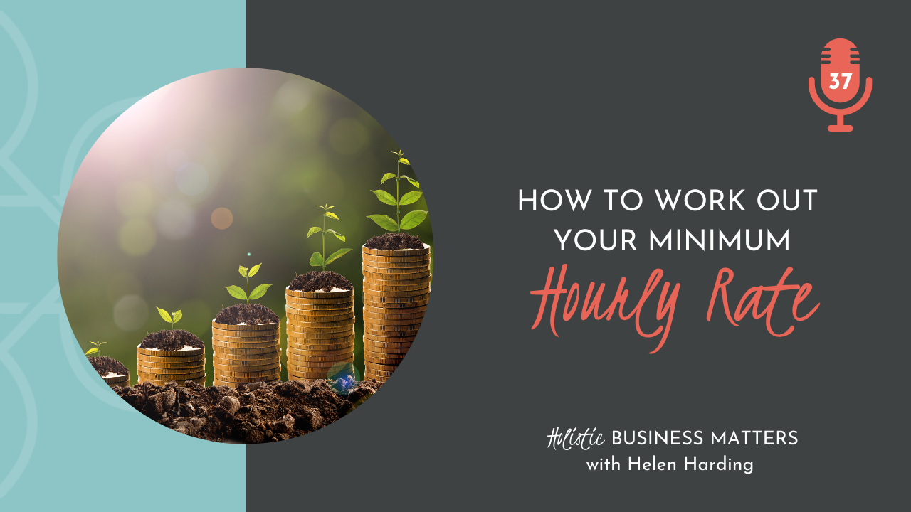 How to Work Out Your Minimum Hourly Rate