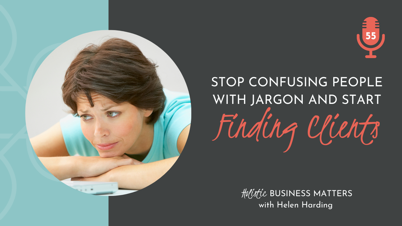 Stop Confusing People With Jargon