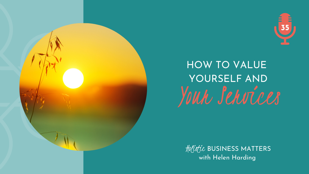 How to Value Yourself and Your Services