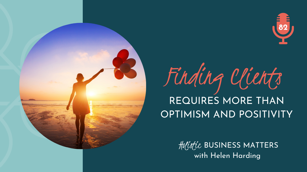 Finding Clients Requires More than Optimism